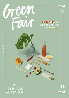 Plakat GREEN FAIR bungalow kreativbüro Mai 2017 Poster design for GREEN FAIR Würzburg The Poster art is showing different parts of sustainable life as objects A. Design De Configuration, Poster Design Layout, Graphic Design Posters, Artwork Design, Graphic Design Inspiration, Design Layouts, Graphisches Design, Book Design, Cover Design