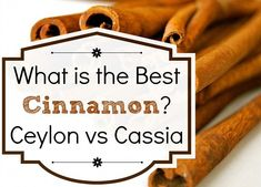 What is the Best Cinnamon? Ceylon vs Cassia cinnamon – is your cinnamon toxic? What is the Best Cinnamon? Ceylon vs Cassia cinnamon – is [. Cinnamon Health Benefits, Ceylon Cinnamon Benefits, Cassia Cinnamon, Real Cinnamon, Toxic Foods, Clean Eating Diet, Food Facts, Nutrition Information, Herbal Remedies