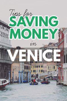 Tips for Saving Money in Venice