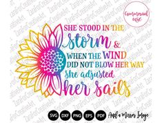 Inspirational svg , She stood in the storm, and when the wind did not blow her way, she adjusted her sails SVG PNG, T-shirt design Inspiring Silhouette Studio, Silhouette Cameo, Silhouette Projects, Coreldraw, Mirror Image, Svg Cuts, Cricut Design, Shirt Designs, Vinyl Designs