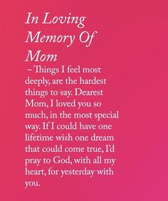 I miss my mom so much. Everyday I want to talk to her see her and hug here. I feel like there is always someone missing without my mom in my life. Mom In Heaven Quotes, Mother's Day In Heaven, Mother In Heaven, Missing Mom In Heaven, Mother Daughter Quotes, Mothers Day Quotes, Rip Mom Quotes, Mom Poems, Sister Poems
