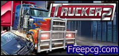 Trucker 2 Free Download PC Game