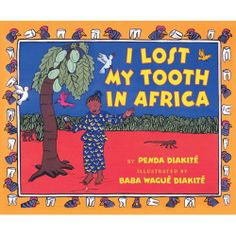 I Lost my Tooth in Africa - African