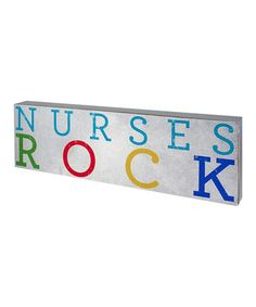 Take a look at this 'Nurses' Box Sign by About Face Designs on #zulily today!