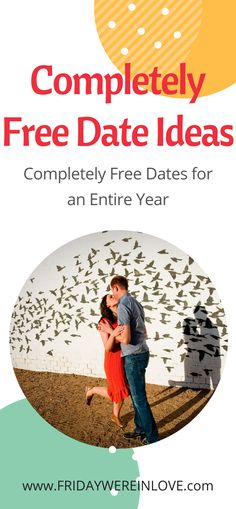 An entire year of completely free date ideas that won't cost you a penny!
