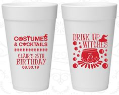 25th Birthday Styrofoam Cups, Drink up witches, Halloween Birthday, Birthday Foam Cups (20295)