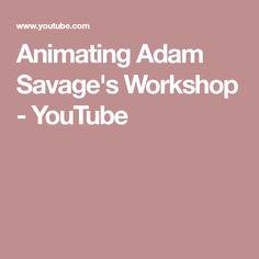 Animating Adam Savage's Workshop - YouTube
