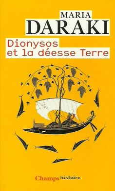 DARAKI, MARIA. Dionysos et la déesse Terre