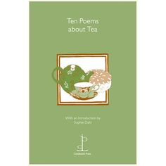 Poetry Instead of a Card - Ten Poems about Tea