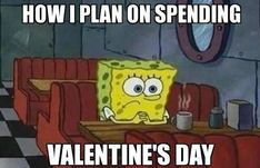 How I plan on spending Valentine's Day.... #Valentinesdaymemes #Funnyvalentinesdaymemes #Valentinesmemesforsingle #Cutevalentinesmemes #Sarcasticvalentinesmemes #Funnyvalentinequotes #Hilariousvalentinedayquotes #Wittyvalentinequotes #2021Valentinesdayquotes #Valentinedayquote #HappyValentinedayquotes #Realtionshipquotes #Valentinesday2021quotes #Lovequotes #Lovesayings #Sweetlovequotes #Shortlovequotes #Loyaltyinrelationship #Truelovequote #Beautifullovequotes #Quotesandsayings #therandomvibez Missing You Memes, I Miss You Meme, Valentines Day Memes, Funny Valentine, Happy Valentines Day, Missing You Boyfriend, Romantic Boyfriend, Miss You Already, Startup
