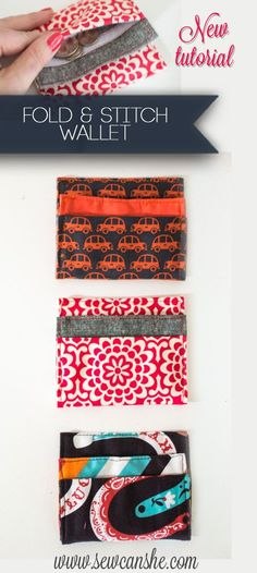 Fold and Stitch Wallet 2.0 {new tutorial} ... easy ... pattern found on craftsy with her link ... sewcanshe