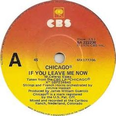 Chicago - If You Leave Me Now - 1976