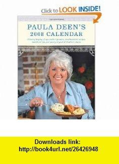 Paula Deens 2008 Calendar (9781400067169) Paula Deen , ISBN-10: 1400067162  , ISBN-13: 978-1400067169 ,  , tutorials , pdf , ebook , torrent , downloads , rapidshare , filesonic , hotfile , megaupload , fileserve