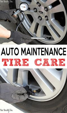 Auto maintenance:  tire care