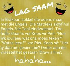 Lag saam You Funny, Funny Jokes, Family Qoutes, Afrikaanse Quotes, Everyday Quotes, Some People Say, Twisted Humor, Pretty Words, Funny Clips