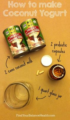 The simplest way to make your own coconut yogurt http://findyourbalancehealth.com/2014/03/the-simplest-way-to-make-your-own-coconut-yogurt