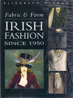IRISH FASHION SINCE 1950 ireland costumes designers sybil connolly john rocha