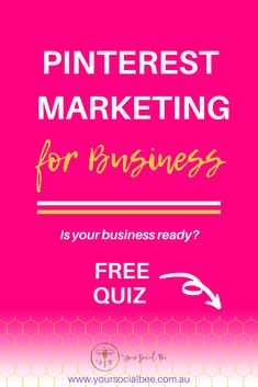Are you using Pinterest Marketing for your online business? Not sure if Pinterest is suitable for your business? Take the free quiz and find out. #pinterestmarketing #pinterestforbusiness #yoursocialbee Marketing Plan, Social Media Marketing, Affiliate Marketing, Digital Marketing, Business Tips, Online Business, Business School, Time Management Tips, Pinterest For Business