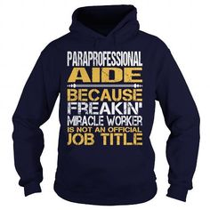 Awesome Tee For  Paraprofessional Aide T Shirts, Hoodies Sweatshirts