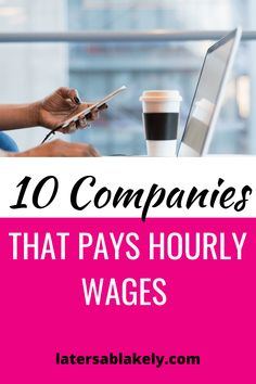 10 Remote Companies That Pays Hourly Wages | The Mommy Maven