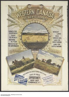 'Western Canada - The New Eldorado' A Beautiful Glossy Art Print Taken From a Vintage Advertising Poster Vintage Advertising Posters, Vintage Advertisements, Vintage Ads, Vintage Posters, Vintage World Maps, Advertising Ads, University Of Victoria, Westerns, Immigration Canada