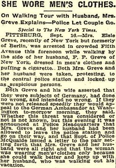 In trouble again! NY Times1910  - Else Greve [Freytag-Loringhoven] Arrested in Pittsburgh for wearing men's clothes on the street WHILE ALSO SMOKING. Click for the much more complicated story of this husband's departure from Germany (via a faked suicide) and some of their adventures in North America.