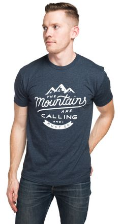 """The Mountains Are Calling"" Mens Tee 