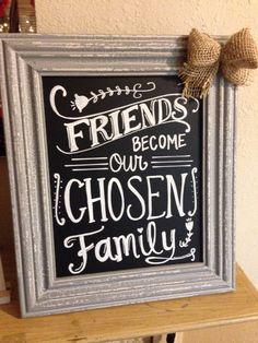 Friends quote! My favorite chalkboard so far