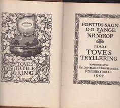 """""""Toves tryllering - Fortids sagn og sange bind 1"""" av Kristoffer Nyrop Reading, Books, Libros, Word Reading, Book, Reading Books, Book Illustrations, Libri"""