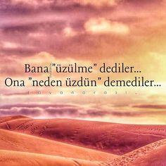 """Bana """"üzülme"""" dediler... Ona """"neden üzdün"""" demediler... •mavi• #tavanarasi_ #mavi #istanbul #türkiye #turkey #vatan #bayrak #toprak #mutluluk #birlik #hüzün #kalp #huzur #üzgün #yürek #ömür #yorgun #sevgi #düsün #dua #üzülme #üzdüler"""