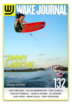 March 10th, 2014 - Wake Journal 132, featuring Jimmy Lariche on the cover! Download the Wake Journal App, subscribe and get all 40 issues for just $1.99! www.wkjr.nl/app