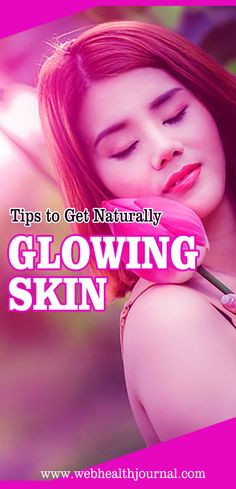 A naturally glowing skin is one of the most wanted and unattainable elements. Signs of adding, acne, sun spot and other reasons might make a healthy skin look tired. #skin_care #healthy_skin #beauty #beauty_tips #glowing_skin