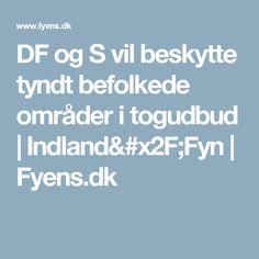 DF og S vil beskytte tyndt befolkede områder i togudbud | Indland/Fyn | Fyens.dk