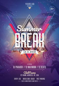 Summer Break is a premium 2018 flyer template to use for your next event or party. This flyer is suitable for any summer party, music event, beach party, fashion and other business purposes. Psd Flyer Templates, Graphic Design Templates, Graphic Design Posters, Lounge Logo, Summer Poster, Flyer Design Inspiration, Party Poster, Creative Posters, Creative Illustration