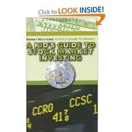 A Kid's Guide to Stock Market Investing (Robbie Readers) (Money Matters: A Kid's Guide to Money) #books for kids