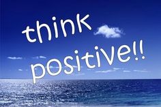 Think Positive And Magnetize Good Vibes