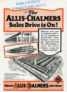 Front cover of a pamphlet advertising the Allis-Chalmers sales drive. The cover features illustrations of the New Allis-Chalmers Tractor Foundry and a side. Allis Chalmers Tractors, Classic Tractor, Antique Tractors, Old Factory, Milwaukee Wisconsin, Old Ads, Historical Society, Vintage Advertisements, Historical Photos
