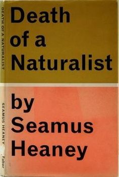 """Seamus Heaney (RIP) Reads """"Death of a Naturalist"""" and His Nobel Lecture on the Power of Poetry"""