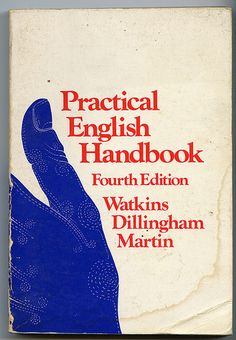danletson | flickr | Practical English Handbook | Fourth Edition | Watkins Dillingham Martin | vintage book cover | blue hand
