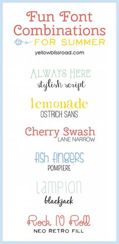 """Love these """"Fun Font Pairings for Summer."""" But let's be honest now folks, these babies would be golden all year long... =)"""