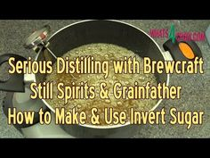Serious Distilling with Brewcraft, Still Spirits & Grainfather - How to Make Invert Sugar