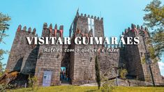 Visitar Guimarães Roteiro Best Places In Portugal, 1, World, Castle, Travel Tips, City, Santiago, Places, The World