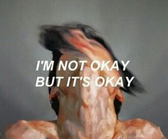 I'm not okay but it's okay. on We Heart It Sad Quotes, Qoutes, Life Quotes, Ironic Quotes, Story Quotes, Deep Quotes, Random Quotes, Advertising Quotes, The Dark Artifices