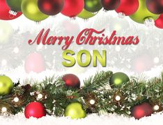 Merry Christmas Son christmas merry christmas christmas quotes happy holiday christmas quotes for friends christmas quotes for family christmas quotes for sons