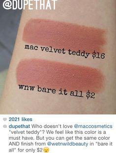 Mac Velvet Teddy dupe is Wet N Wild Bare It All