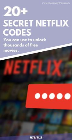 Want to have access to thousands of free movies? Use these secret Netflix codes!