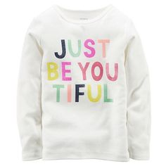 Baby Girl Carter's ''Just Be You-Tiful'' Tee, Size: 9 MONTHS, Ivory