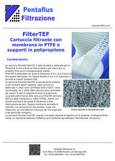 FilterTEF Cartuccia filtrante con membrana in PTFE e supporti in polipropilene