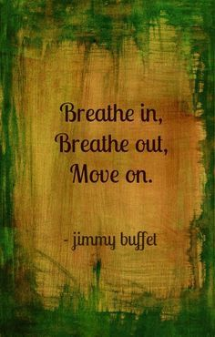 Green and Gold - Jimmy Buffet Quote