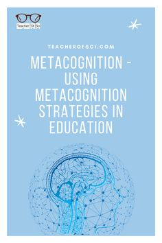Here is a complete guide on Metacognition! Teaching Metacognitive strategies, improves students high-order thinking and increases their ability to make maximum progress. This article covers all you need to know and how YOU can use it within the classroom! Student Behavior, Student Teaching, Teaching Tips, Learning Resources, Teaching Secondary, Professional Development For Teachers, Effective Teaching, First Year Teachers, Learning Techniques